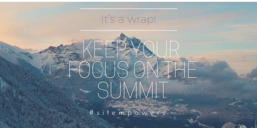 Keep your focus on the summit